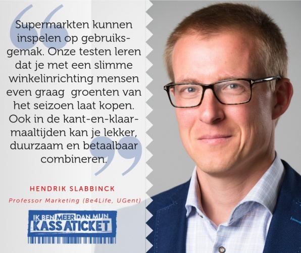 Prof Hendrick Slabbinck is meer dan zijn kassaticket